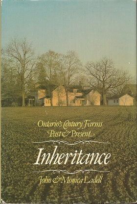 Inheritance:  Ontario's Century Farms Past & Present, Ladell, John