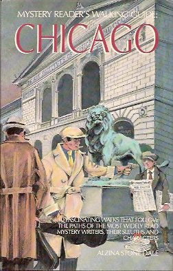 Mystery Reader's Walking Guide:   Chicago, Dale, Alzina Stone
