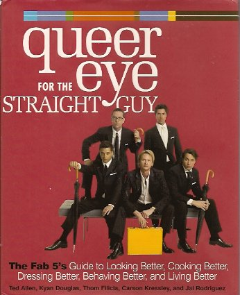 Queer Eye for the Straight Guy, Allen, Ted; et al