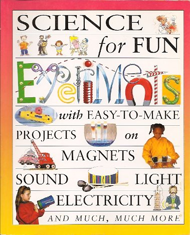 Science For Fun Experiments, Gibson, Gary