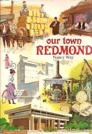 Our town, Redmond, Way, Nancy