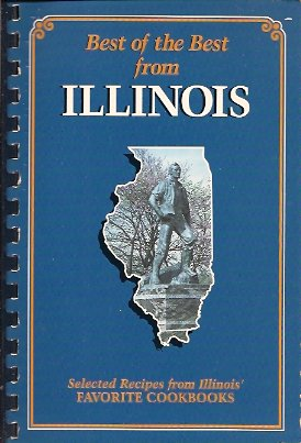 Best of the Best from Illinois:   Selected Recipes from Illinois' Favorite Cookbooks, McKee, Gwen & Moseley, Barbara