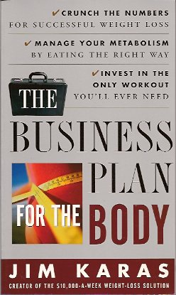 The Business Plan for the Body, Karas, Jim