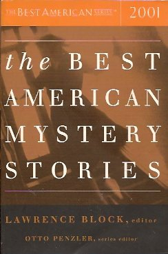 The Best American Mystery Stories 2001, Block (Editor), Lawrence; Penzler (Series Editor), Otto