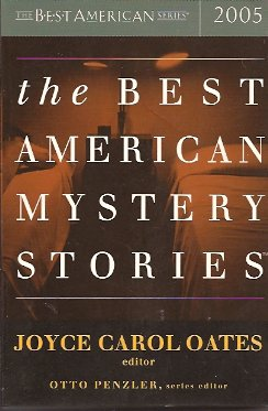 The Best American Mystery Stories 2005, Oates (Editor), Joyce Carol & Penzler (Series Editor), Otto