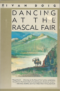 Dancing at the Rascal Fair  A Novel, Doig, Ivan