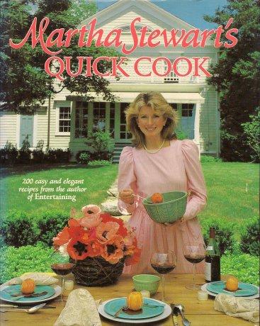 Martha Stewart's Quick Cook, Stewart, Martha