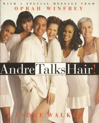 Andre Talks Hair, Walker, Andre