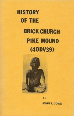 History of the Brick Church Pike Mound (40DV39), Dowd, John T