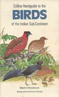 Image for Collins Handguide to the Birds of the Indian Sub-Continent: Including India, Pakistan. Bangladesh, Sri Lanka and Nepal
