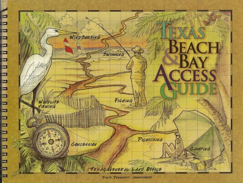 Texas Beach & Bay Access Guide, Texas Coastal Management Program