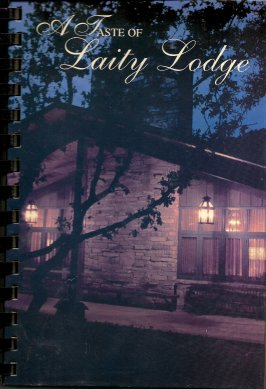 A Taste of Laity Lodge