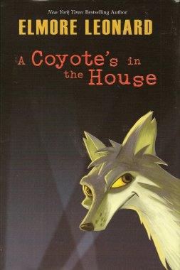 A Coyote's in the House, Leonard, Elmore