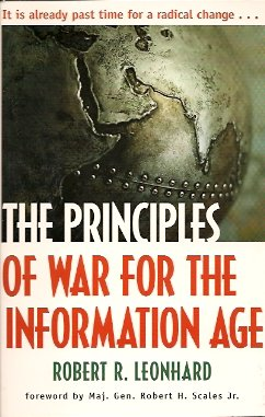 The Principles of War for the Information Age, Leonhard, Robert