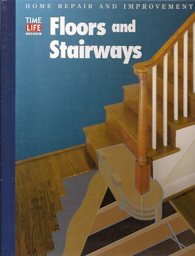 Floors and Stairways, Time-Life Books