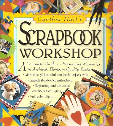 Cynthia Hart's Scrapbook Workshop, Hart, Cynthia