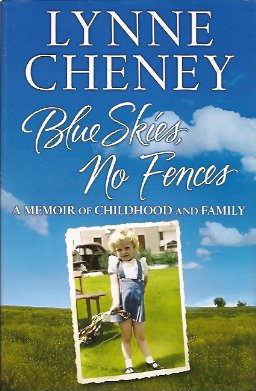 Blue Skies, No Fences:  A Memoir of Childhood and Family, Cheney, Lynne