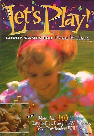 Let's Play!:  Group Games for Preschoolers, Brolsma, Jody