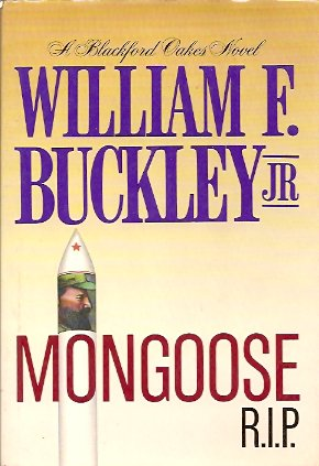 Mongoose, R.I.P., Buckley, Jr. William F.
