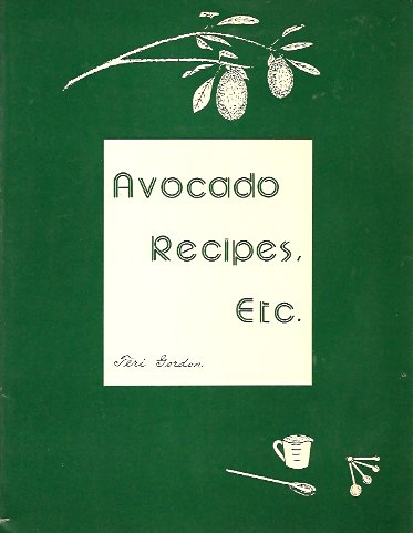 Avocado Recipes Etc, Gordon, Teri