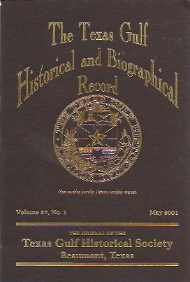 The Texas Gulf Historical and Biographical Record Vol 37 No 1