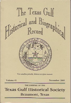 The Texas Gulf Historical and Biographical Record