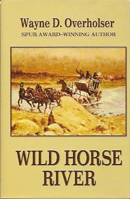 Wild Horse River, Overholser, Wayne