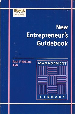 New Entrepreneur's Guidebook, McClure, Paul