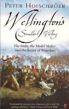 Wellington's Smallest Victory, Hofschroer, Peter