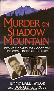Murder on Shadow Mountain, Taylor, Jimmy Dale