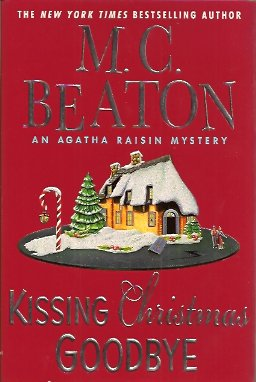 Kissing Christmas Goodbye, Beaton, M. C.