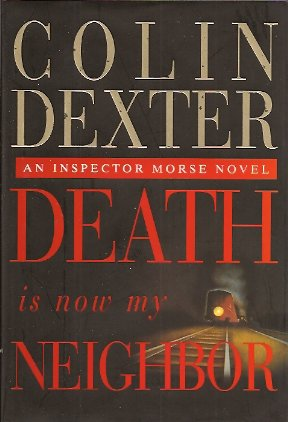 Death Is Now My Neighbor, Dexter, Colin