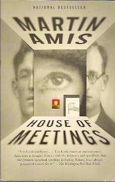 House of Meetings, Amis, Martin
