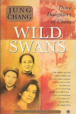Wild Swans:   Three Daughters of China, Chang, Jung