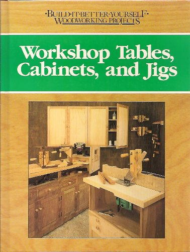 Workshop Tables, Cabinets, and Jigs, Engler, Nick