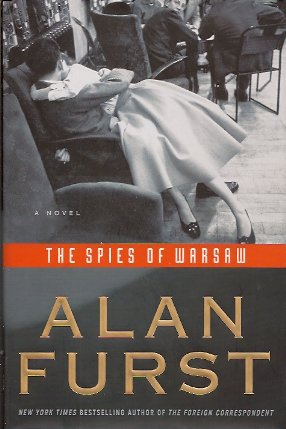 The Spies of Warsaw:  A Novel, Furst, Alan
