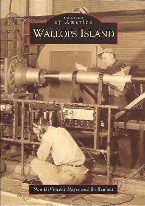 Wallops Island, Hayes, Nan Devincent; Bennett, Bowen