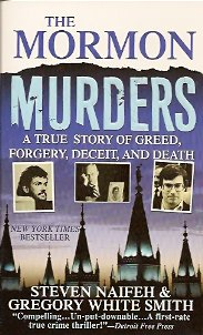 The Mormon Murders, Naifeh, Steven; Smith, Gregory White
