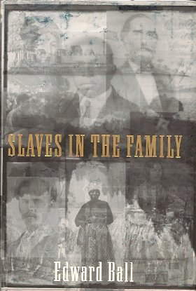 Slaves in the Family, Ball, Robert Edward