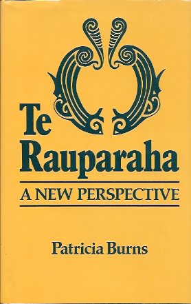 Te Rauparaha: A New Perspective, Burns, Patricia