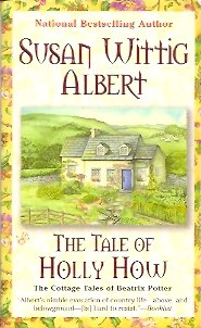 The Tale of Holly How, Albert, Susan Wittig