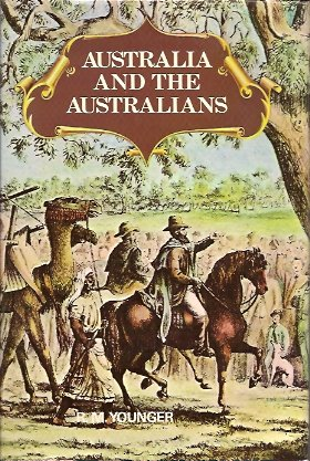 Australia and the Australians:  A New Concise History, Younger, R. M