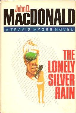 The Lonely Silver Rain, MacDonald, John D.