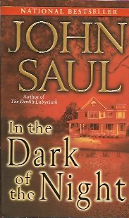 In the Dark of the Night:  A Novel, Saul, John