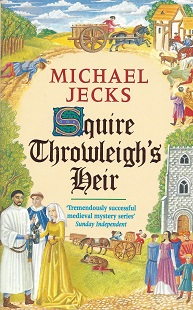 Squire Throwleigh's Heir, Jecks, Michael