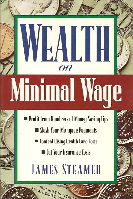 Wealth on Minimal Wage, Steamer, James