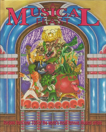 A Musical Feast:  Recipes from over 100 of the World's Most Famous Musical Artists, Diamond, Wendy