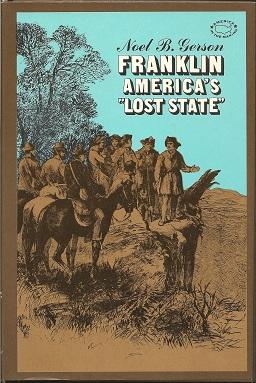 "Franklin: America's ""Lost State"", Gerson, Noel B"