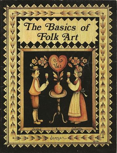 The Basics of Folk Art, Jansen, Jerry; Jansen, Jo Sonja
