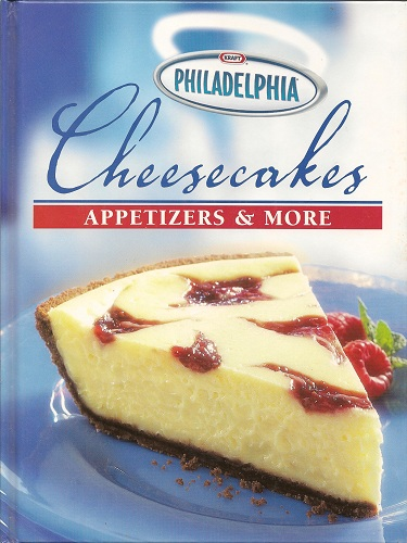 Philadelphia Cheesecakes Appetizers and More